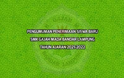 Informasi Calon Siswa-siswi SMK Gajah Mada Bandar Lampung T.A 2021-2022